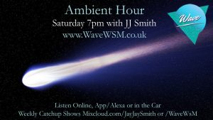 Wave-WSM-Ambient-Hour-Radio-Show-18th-July-2020