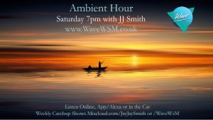 WaveWSM-Ambient-Music-Ambient-Hour-Radio-Show-June-2020